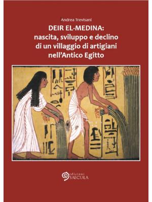 Deir el-Medina: nascita, sviluppo e declino di un villaggio di artigiani nell'antico Egitto