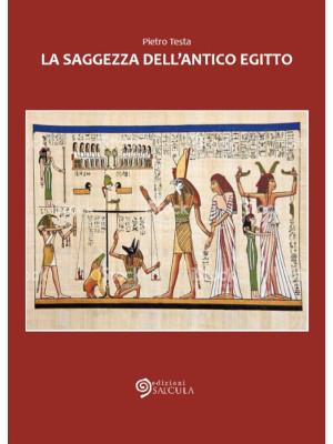 La saggezza dell'Antico Egitto