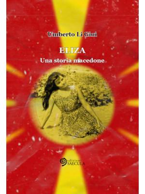 Eliza. Una storia macedone