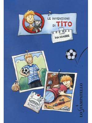 Le invenzioni di Tito