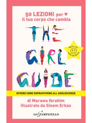 The girl guide. Ovvero come sopravvivere all'adolescenza