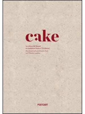 Cake. La cultura del dessert tra tradizione araba e occidente
