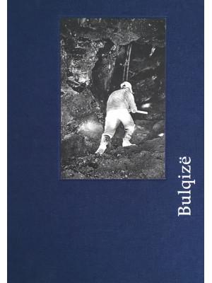 Bulqize. Ediz. italiana, inglese e albanese