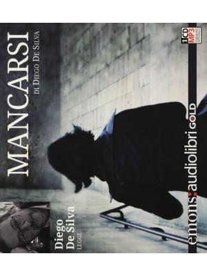 Mancarsi letto da Diego De Silva. Audiolibro. CD Audio formato MP3. Ediz. integrale
