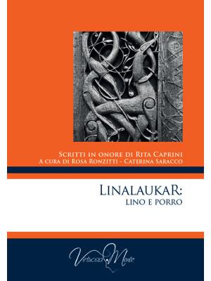 Linalaukar: Lino e Porro. Scritti in onore di Rita Caprini