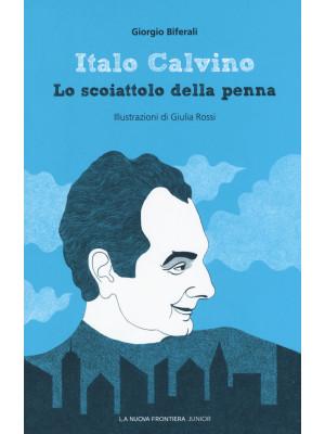 Italo Calvino. Lo scoiattolo della penna