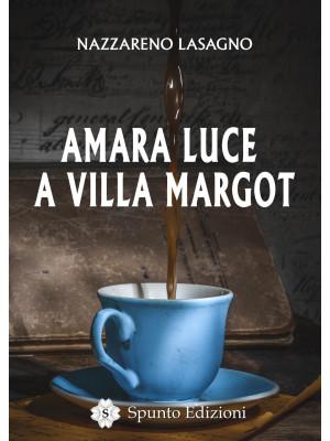 Amara luce a Villa Margot