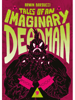 Tales of an imaginary deadman