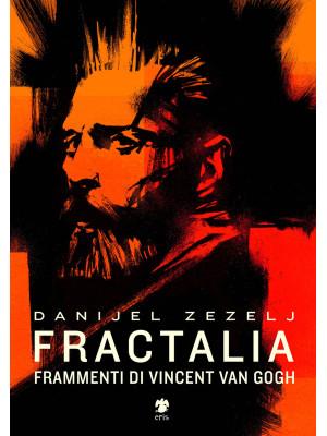 Fractalia. Frammenti di Vincent van Gogh