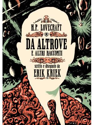 H.P. Lovecraft. Da altrove e altri racconti