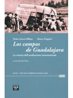 Los campos de Guadalajara. La vittoria dell'antifascismo internazionale