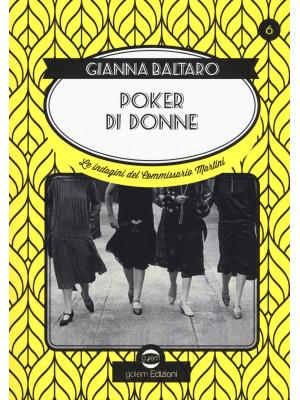 Poker di donne. La sesta indagine del commissario Martini