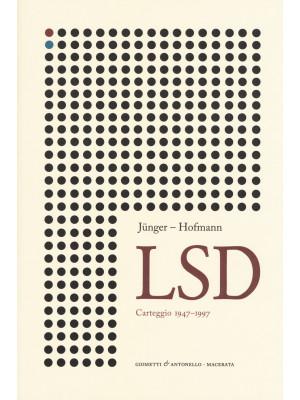 Lsd. Carteggio 1947-1997