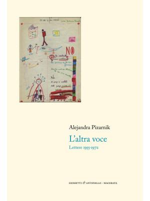 L'altra voce. Lettere 1955-1972
