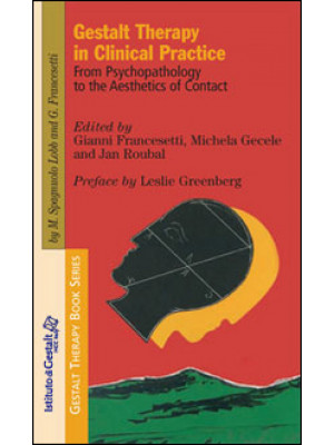 Gestalt therapy in clinic practice. From psychopathology to the aesthetics of contact