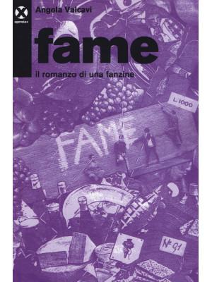 Fame. Il romanzo di una fanzine