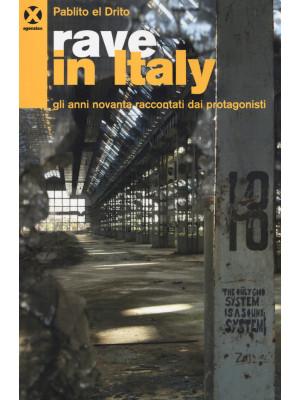 Rave in Italy. Gli anni Novanta raccontati dai protagonisti