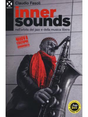 Inner sounds nell'orbita del jazz e della musica libera