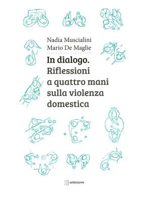 In dialogo. Riflessioni a quattro mani sulla violenza domestica