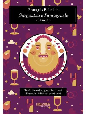Gargantua e Pantagruele. Ediz. integrale. Vol. 3