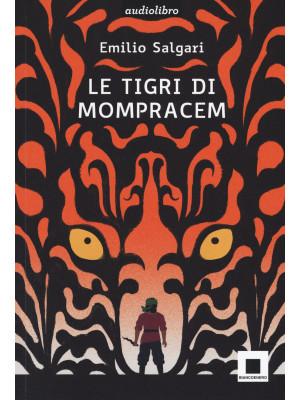 Le tigri di Mompracem. Ediz. ad alta leggibilità. Con audiolibro