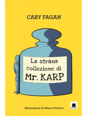 La strana collezione di Mr. Karp. Ediz. ad alta leggibilità