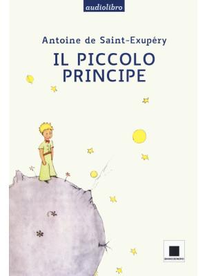 Il Piccolo Principe. Ediz. ad alta leggibilità letto da Giulio Scarpati. Con audiolibro