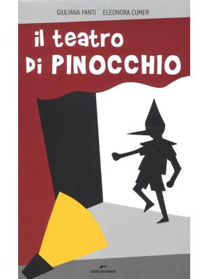 Il teatro di Pinocchio. Ediz. a colori
