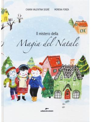 Il mistero della magia del Natale
