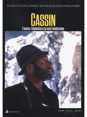 Cassin. L'uomo, l'alpinista e la sua fondazione