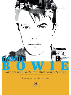 David Bowie. L'arborescenza della bellezza molteplice