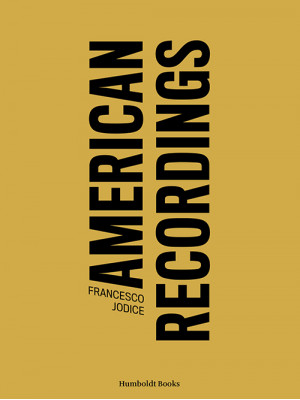 American recordings. Ediz. illustrata