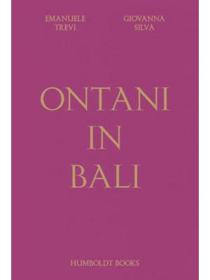 Ontani in Bali. Ediz. inglese