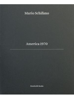 America 1970. Ediz. italiana e inglese