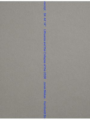 Transcript 04 44' 14'' Lithuania and the collapse of USSR. Ediz. inglese e lituana