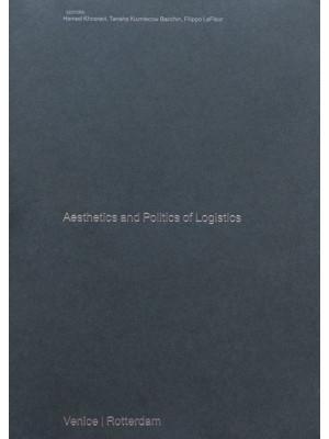 Aesthetics and Politics of Logistics. Marghera