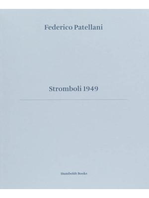 Stromboli 1949. Ediz. illustrata