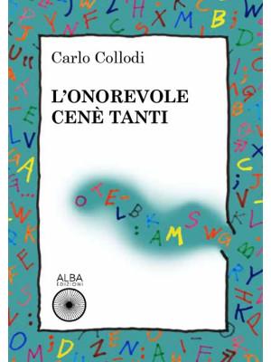 L'onorevole Cenè Tanti