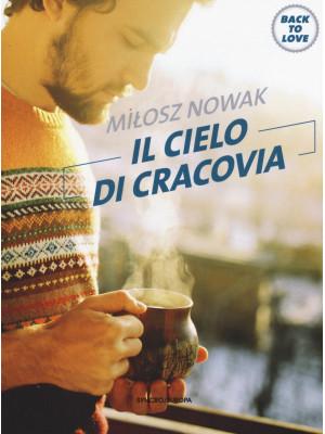 Il cielo di Cracovia. Back to love