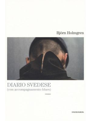 Diario svedese (con accompagnamento blues)