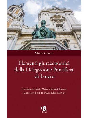 Elementi giureconomici della Delegazione Pontificia di Loreto