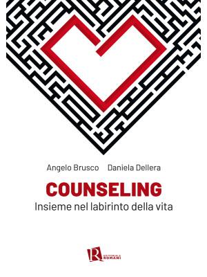 Counseling. Insieme nel labirinto della vita