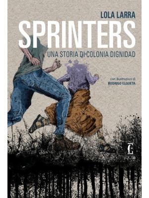 Sprinters. Una storia di Colonia Dignidad