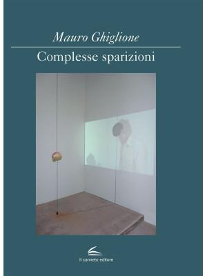 Complesse sparizioni. Ediz. italiana e inglese