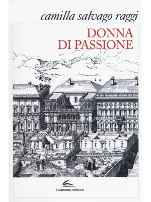 Donna di passione. Nuova ediz.