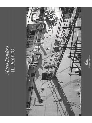 Il porto. Ediz. illustrata