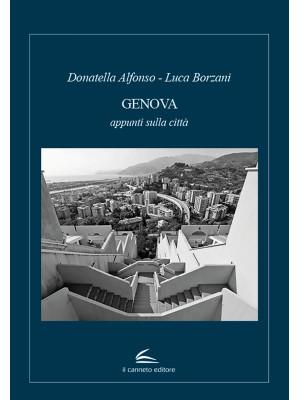 Genova. Appunti sulla città