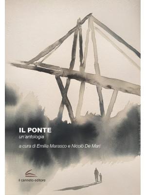 Il ponte. Un'antologia