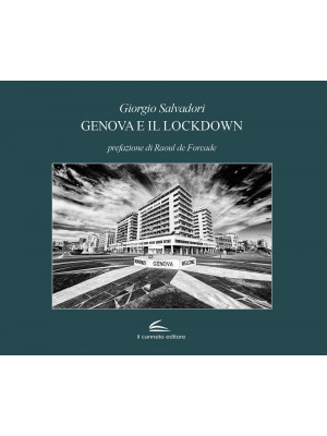 Genova e il lockdown. Ediz. illustrata