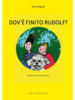 Dov'è finito Rudolf? Ediz. italiana e inglese